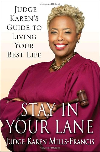 Stay in Your Lane: Judge Karen