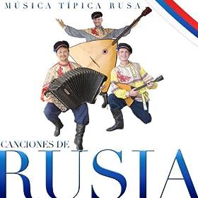 Canciones de Rusia. Música Típica Rusa