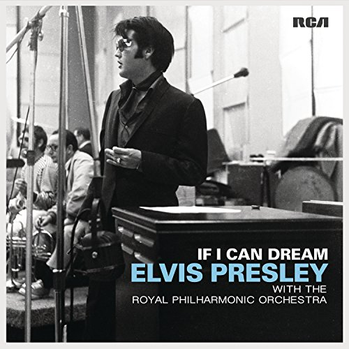 If I Can Dream: Elvis Presley With The Royal Philharmonic Or [2 LP]