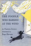 img - for The Poodle Who Barked at the Wind book / textbook / text book