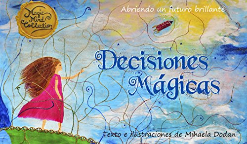 Decisiones Magicas: Abriendo un futuro brilliante