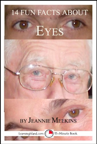 Jeannie Meekins - 14 Fun Facts About Eyes: A 15-Minute Book (15-Minute Books 66) (English Edition)