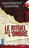 echange, troc Eric Giacometti, Jacques Ravenne - Le rituel de l'ombre