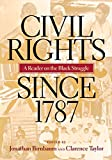 img - for Civil Rights Since 1787 book / textbook / text book
