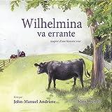 img - for Wilhelmina va errante (French Edition) book / textbook / text book