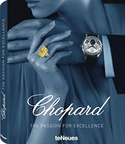chopard-the-passion-of-excellence-1860-2010-ediz-tedesca