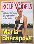Maria Sharapova (Modern Role Models)...