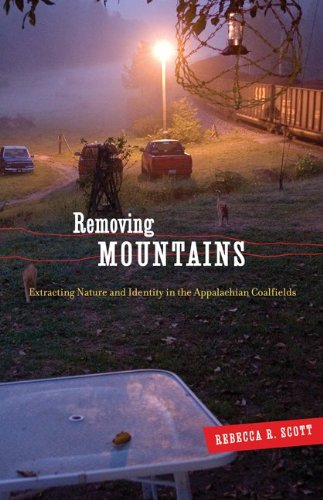 Removing Mountains: Extracting Nature and Identity in the...