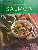 img - for El Gran Libro Del Salmon: Rey De La Cocina Y Del Mar. book / textbook / text book