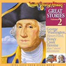 Great Stories Volume 2 (Dramatized) (       ABRIDGED) by Your Story Hour Narrated by Carole Pezet, Stanley Hill