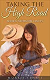 A Western Romance: Nathaniel Yancey: Taking the High Road (Book 6) (Taking the High Road series)