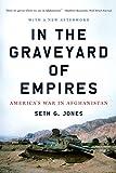 In the Graveyard of Empires: America's War in Afghanistan