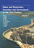 img - for Dams and Reservoirs, Societies and Environment in the 21st Century, Two Volume Set: Proceedings of the International Symposium on Dams in the ... Dams (ICOLD), Barcelona, Spain, 18 June 2006 book / textbook / text book