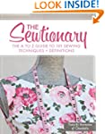 The Sewtionary: An A to Z Guide to 10...
