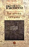 img - for La arena errante: poemas 1992-1998 (Biblioteca Era) (Spanish Edition) book / textbook / text book
