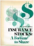 img - for Insurance Stocks: A Fortune to Share- book / textbook / text book