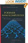 Polymer Nanocomposites: Processing, C...