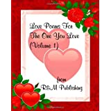 Love Poems for the One You Loveby R. &. M. Publishing