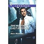The Marine's Last Defense | Angi Morgan