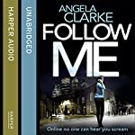 Follow Me | Angela Clarke