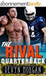 The Rival Quarterback: A gay-for-you...