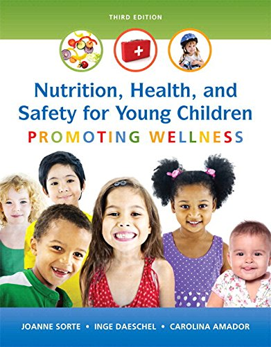 Nutrition, Health and Safety for Young Children: Promoting Wellness, Enhanced Pearson eText with Loose-Leaf Version -- Access Card Package (3rd Edition) (Wellness Care Package compare prices)