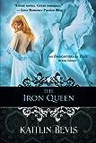 The Iron Queen: The Daughters of Zeus, Book 3