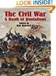 The Civil War: A Book of Quotations