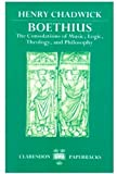Boethius: The Consolations of Music, Logic, Theology, and Philosophy (Clarendon Paperbacks)