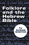 Folklore and the Hebrew Bible:
