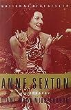 Anne Sexton: A Biography