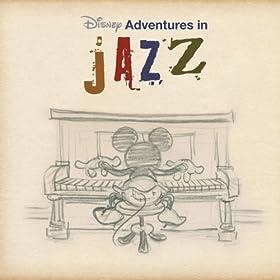 Disney Adventures In Jazz
