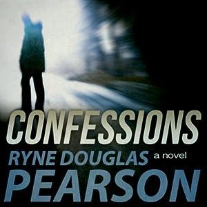 Confessions | [Ryne Douglas Pearson]