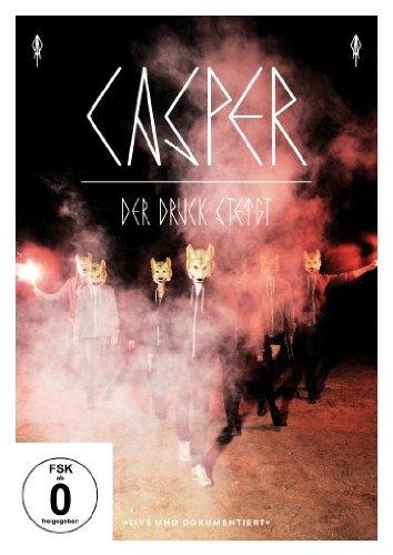 Casper - Der Druck Steigt - Live & Dokumentiert