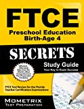 FTCE Preschool Education Birth-Age 4 Secrets