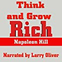 Think and Grow Rich (       UNABRIDGED) by Napoleon Hill Narrated by Larry Oliver