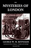 img - for The Mysteries of London, Vol. II [Unabridged & Illustrated] (Valancourt Classics) book / textbook / text book
