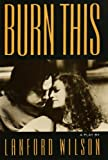 Burn This: A Play (A Mermaid Dramabook) (080903249X) by Wilson, Lanford