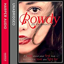 Rowdy: The Marked Men, Book 5 (       UNABRIDGED) by Jay Crownover Narrated by Alexandra Marcuse, Cody Hammersmith