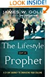 The Lifestyle of a Prophet: A 21-Day...