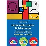 """Lernen sichtbar machen für Lehrpersonen: Überarbeitete deutschsprachige Ausgabe von """"Visible Learning for Teachers..."""