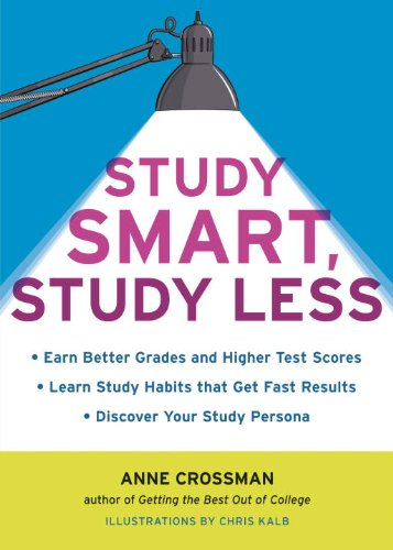Anne Crossman - Study Smart, Study Less