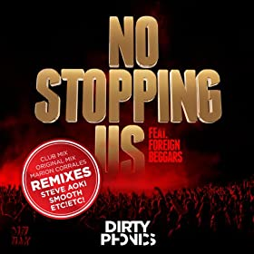 No Stopping Us (feat. Foreign Beggars) [Remixes]