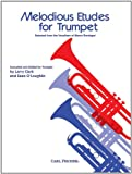 Melodious Etudes for Trumpet / Selected from the Vocalises of Marco Bordogni (0825852544) by Larry Clark
