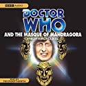Doctor Who and the Masque of Mandragora (       UNABRIDGED) by Phillip Hinchcliffe Narrated by Tim Pigott-Smith
