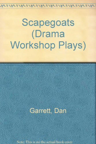 Scapegoats (Drama Workshop Plays)