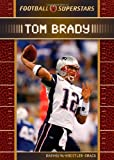 Tom Brady (Football Superstars) (0791096890) by Koestler-Grack, Rachel A.