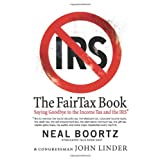The FairTax Book ~ Neal Boortz