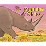 Running Rhino (African Animal Tales)