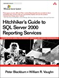 img - for Hitchhiker's Guide to SQL Server 2000 Reporting Services book / textbook / text book